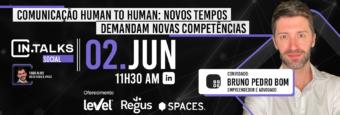 Comunicação Human to Human: Novos tempos demandam novas competências